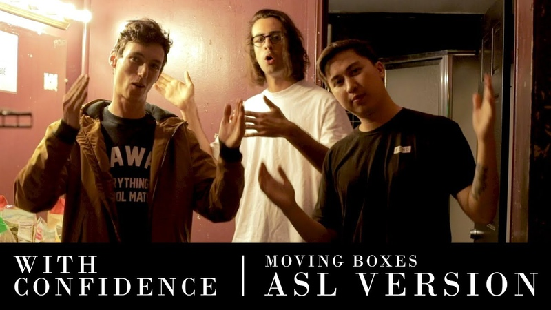 With Confidence - Moving Boxes (ASL Video)