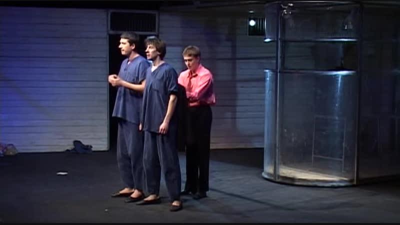 Театр О. П. Табакова ПСИХ 2005г.