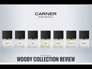 Обзор Woody Collection Carner Barcelona600, Tardes, Cuirs, Rima XI, Costarela, El Born, Palo Santo