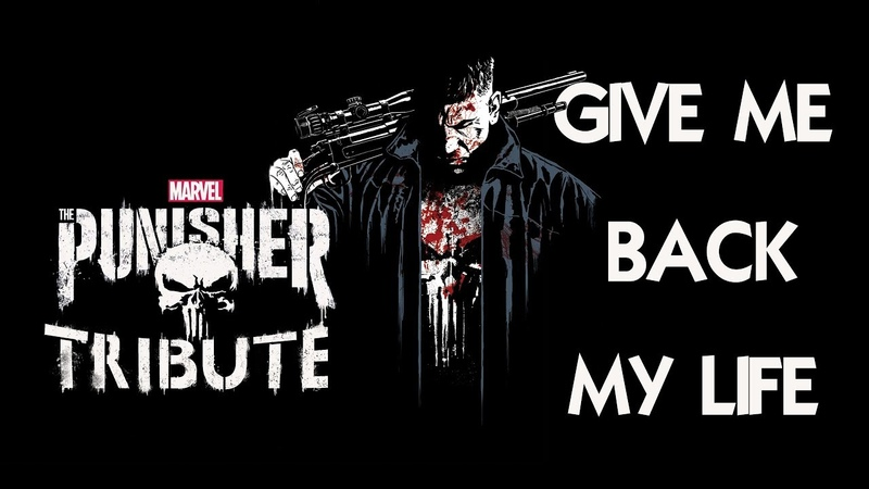 Punisher Tribute - Give Me Back My Life
