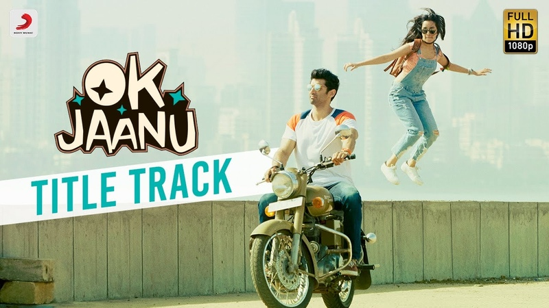 OK Jaanu - Full Song Video | Aditya Roy Kapur | Shraddha Kapur | A.R. Rahman | Gulzar