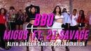 BBO Migos Ft 21 Savage Aliya Janell X Candice Collaboration Queens N Lettos LA