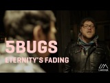 5Bugs - Eternity's Fading (Acoustic) 22