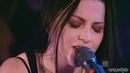 Evanescence - Lithium [Live Intimate In Australia 2007] HD