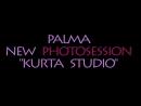 PALMA / New PHOTOSESSION / Backstage / Kurta Studio