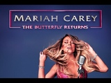 It's Like That - Mariah Carey The Butterfly Returns 02192019