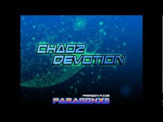 ParagonX9 - Chaoz Devotion