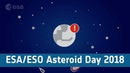 ESA ESO Asteroid Day 2018 webcast replay