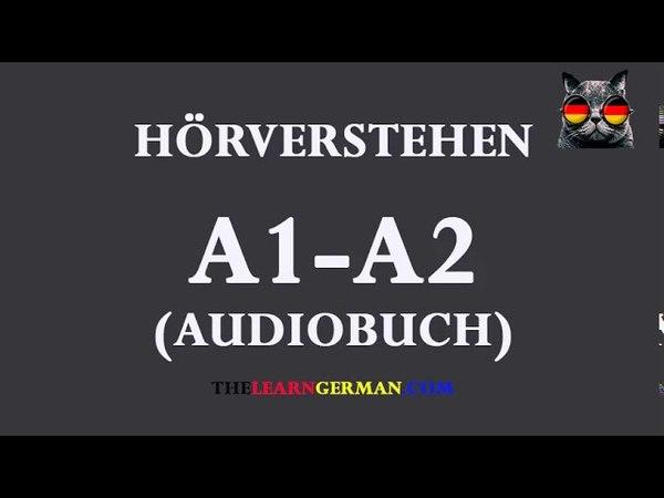 Deutsch lernen durch Hören 35 | AudioBuch A1-A2