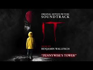 IT - Pennywise's Tower - Benjamin Wallfisch (Official Video)