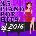 Piano Tribute Players альбом 35 Piano Pop Hits of 2016