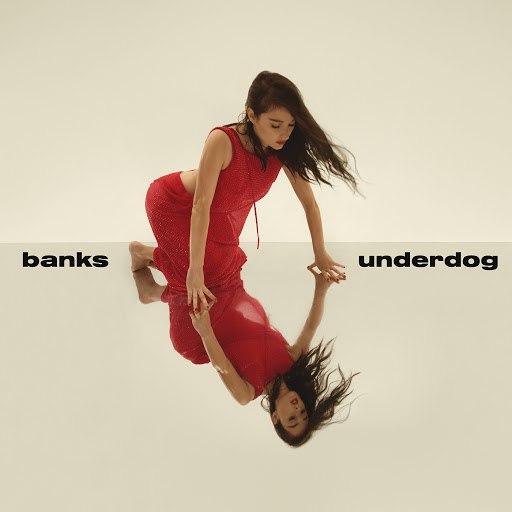 Banks альбом Underdog