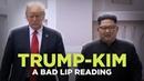 TRUMP KIM SUMMIT A Bad Lip Reading