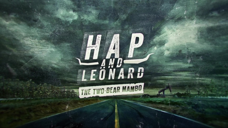 Хэп и Леонард | Hap and Leonard (2018). S03E06. 1080p. NewStudio.TV. Отрывок