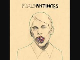Foals - Astronauts And All (HQ)