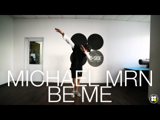 Tedashii - Be Me | Choreography by Michael MRN | D.side dance studio