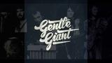 Gentle Giant - Edge Of Twilight