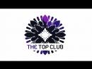1 июня | День Рождения The Top Club | ARTIK ASTI
