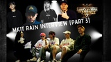 PART 3 Mkit Rain talk about SMTM777, their individual songs &amp future plans.