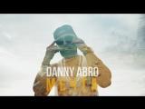 Danny Abro - Мечта