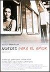 Ver Nueces para el amor (2001) Online