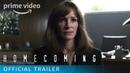 Homecoming Season 1 - Official Trailer 2 | Prime Video