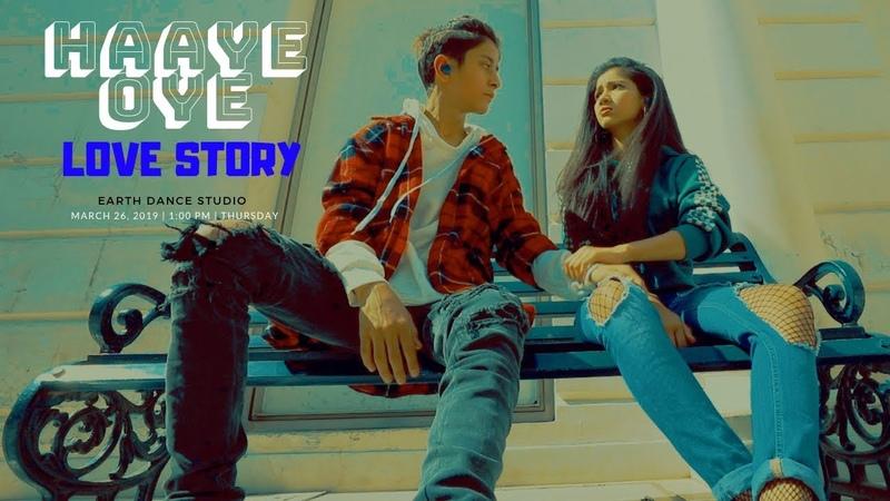 Haaye Oye QARAN Choreography By Rahul Aryan Love story Earth