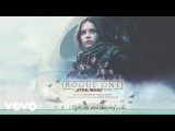 Michael Giacchino - Jyn Erso & Hope Suite (From