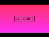 DJ Alex Dice