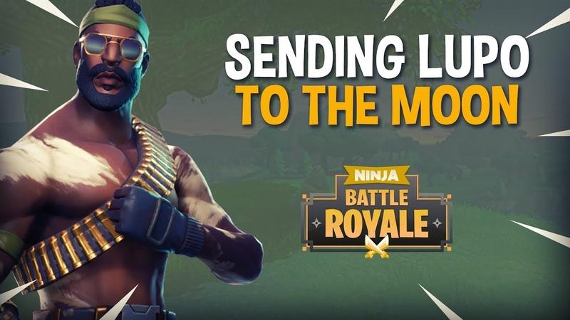 Sending Lupo To The Moon!! - Fortnite Battle Royale Gameplay - Ninja Dr Lupo
