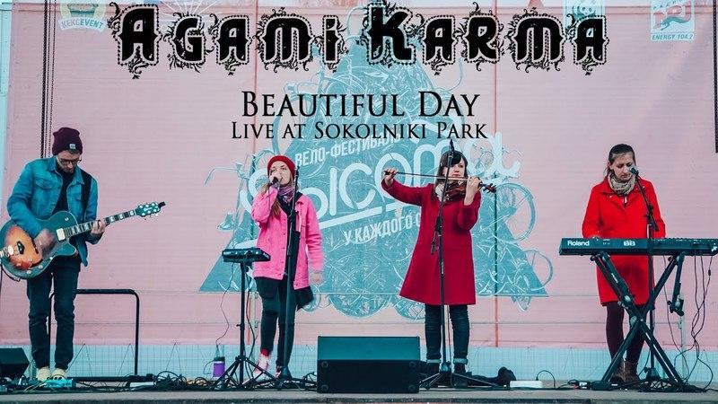 Agami Karma - Beautiful Day @ Live at Sokolniki