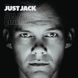 Just Jack альбом All Night Cinema