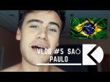 Dante Klein Vlogs #5 SAO PAULO