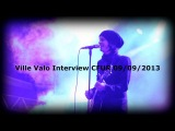 CFUR Interview With Ville Valo Of HIM 09-09-2013