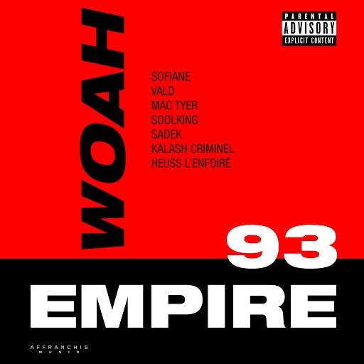 Sofiane альбом Woah (Extrait du projet 93 Empire)