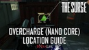 The Surge All Overcharge Power Conduit Locations (All Nano Core Locations)