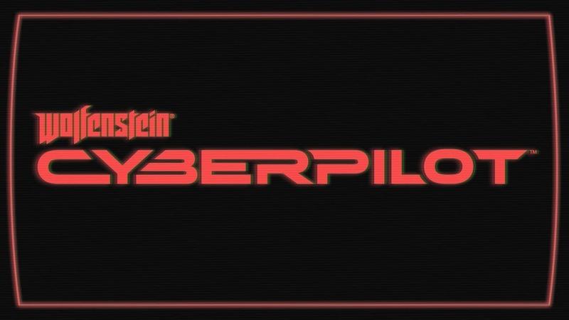 Wolfenstein: Cyberpilot (VR) – Official E3 Announce Trailer