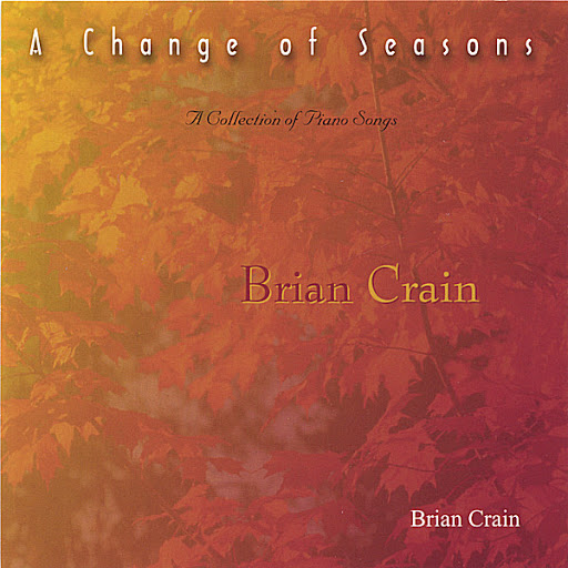 Brian Crain альбом A Change of Season