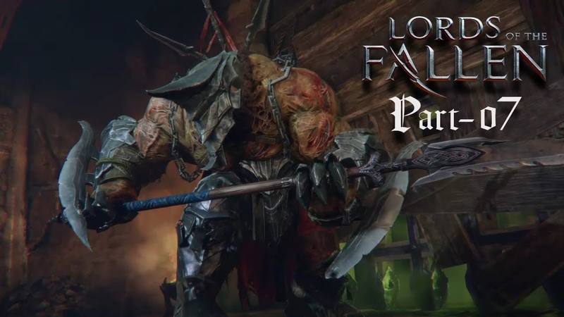Lords of the Fallen Gameplay Walkthrough Part 7 - Champion (PS4)