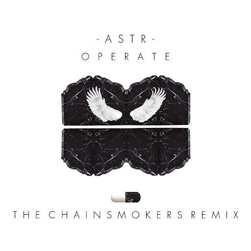 ASTR альбом Operate (Chainsmokers Remix)