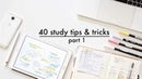 40 Study Tips, Tricks Hacks Part. 1 REMAKE