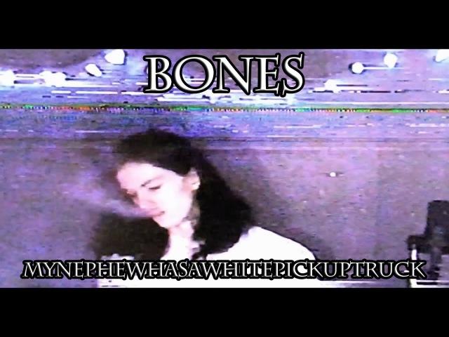BONES - MyNephewHasAWhitePickupTruck RUS SUB (перевод на русский язык с субтитрами)