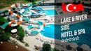 Отель Лэйк Ривер Сайд 5* Сиде Lake River Side Hotel Spa 5* Сиде Рекламный тур География