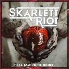 Skarlett Riot альбом Feel (Zardonic Remix)
