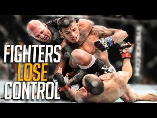 When MMA Fighters Lose Control when mma fighters lose control