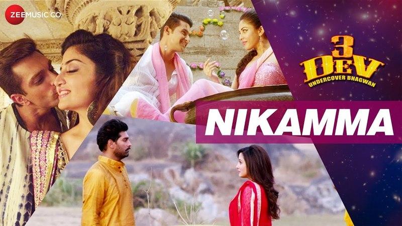 Nikamma | 3 Dev | Karan Singh Grover, Ravi Dubey Kunaal Roy Kapur | Rahat | Sajid Wajid | Kausar