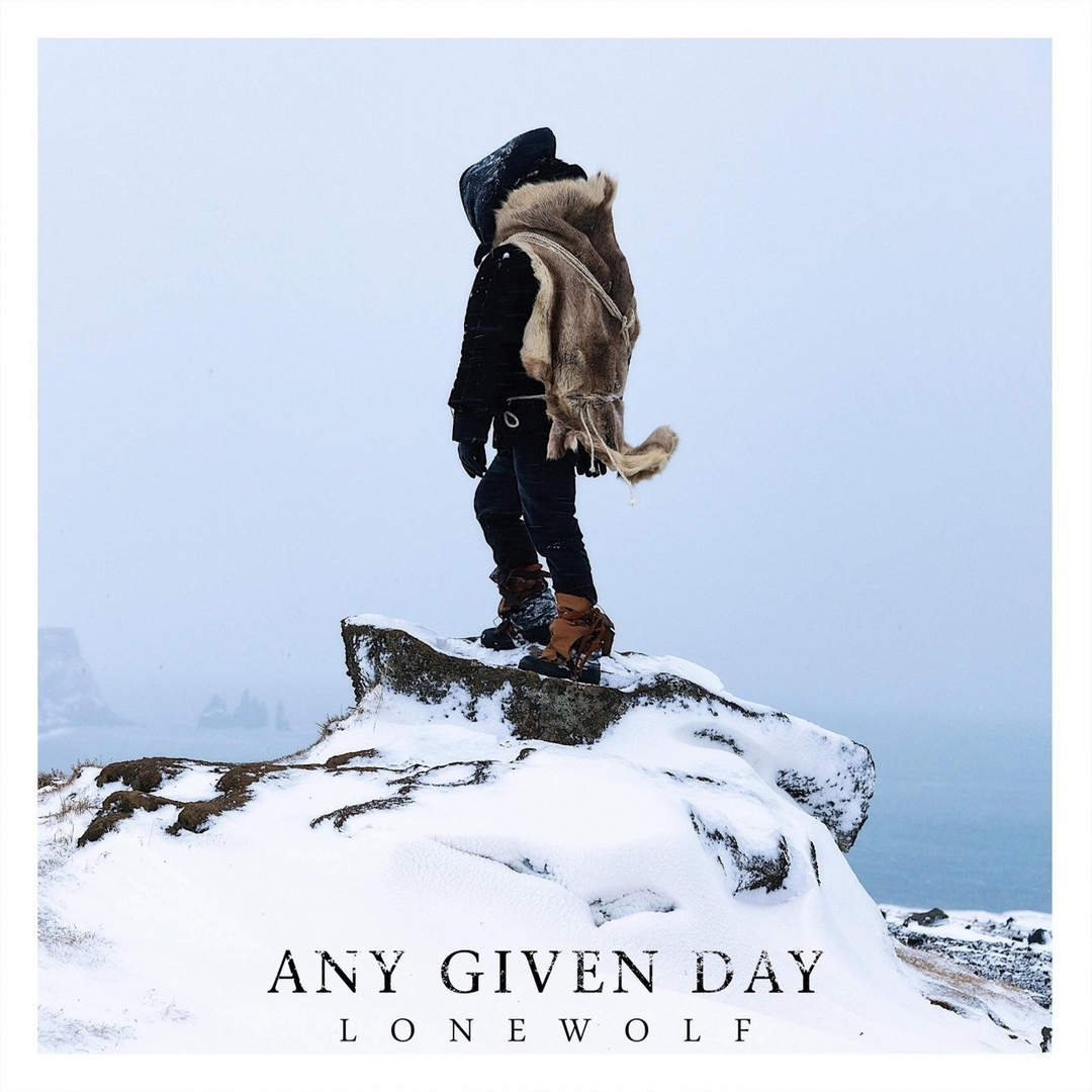 Any Given Day - Lonewolf (Single)