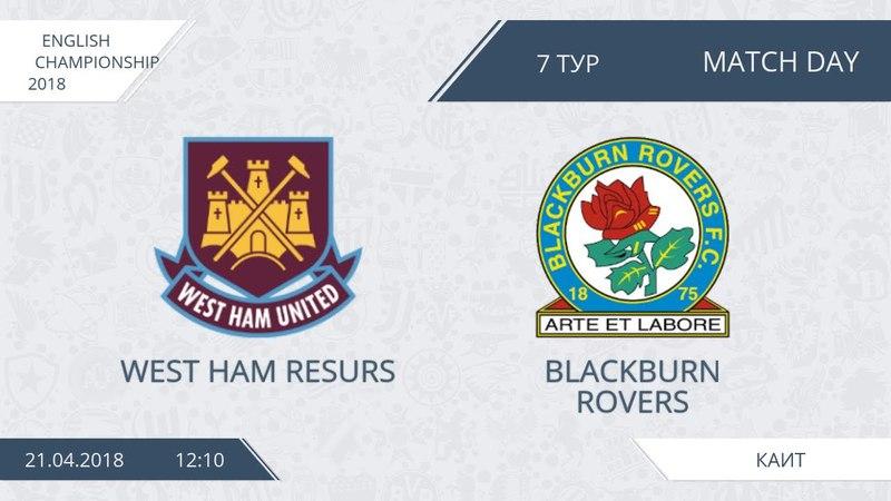 AFL18. England. Championship. Day 7. West Ham Resurs - Blackburn Rovers