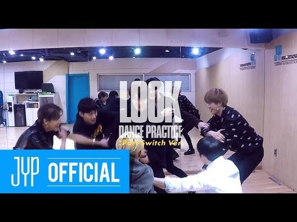 GOT7 Look Dance Practice (Part Switch Ver.)