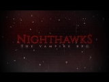 Nighthawks - Teaser Trailer